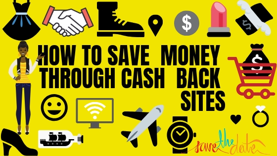 How To Save Money Through Cash Back Sites